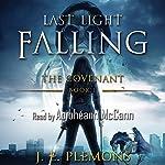 Last Light Falling: The Covenant, Book 1 | J. E. Plemons