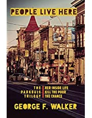 People Live Here: Three plays: The Chance, Her Inside Life, and Kill the Poor