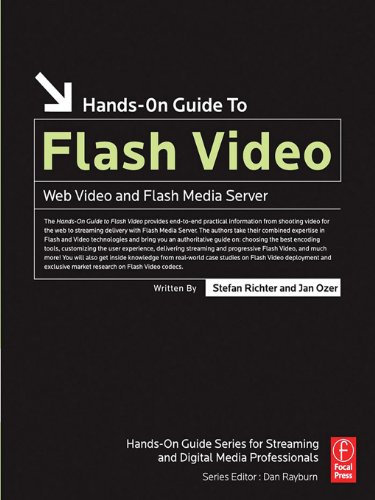 Hands-On Guide to Flash Video: Web Video and Flash Media Server (Hands-On Guide Series) (Media Server Adobe)