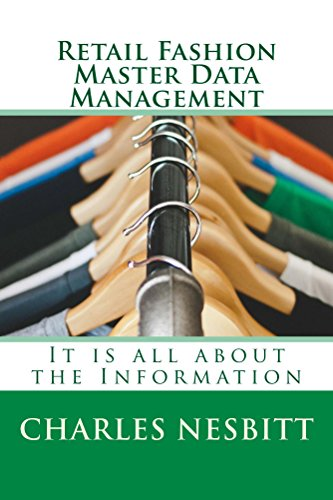 Retail Fashion Master Data Management by Charles Nesbitt