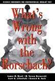 img - for What's Wrong with the Rorschach? Science Confronts the Controversial Inkblot Test by James M. Wood, M. Teresa Nezworski, Scott O. Lilienfeld, How (2003) Hardcover book / textbook / text book