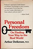 Personal Freedom: On Finding Your Way to the Real World