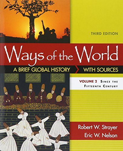 Ways of the World with Sources, Volume II 3e & LaunchPad for Ways of the World 3e (Six Month Access)