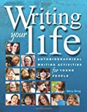 Writing Your Life, Mary Borg, 1877673099