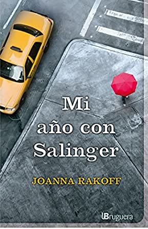 Mi año con Salinger eBook: Rakoff, Joanna: Amazon.es: Tienda Kindle