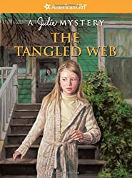 The Tangled Web: A Julie Mystery (American Girl Beforever Mysteries)