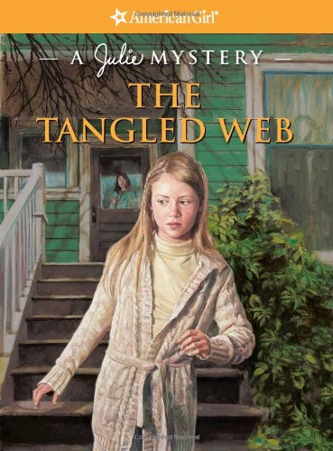 The Tangled Web: A Julie Mystery (American Girl Mysteries) pdf