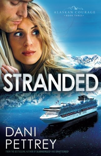 Stranded (Alaskan Courage, Book - Outlets At Bend North