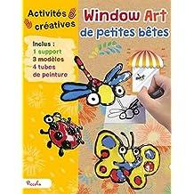 Windows Art de petites betes : Avec 1 supports, 3 modèles, 4 tubes de peinture