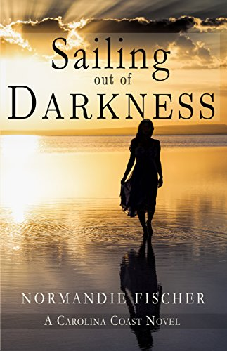 Sailing out of Darkness (Carolina Coast Book 4)