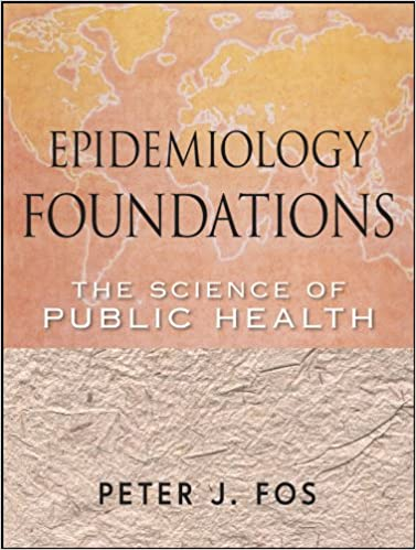 Epidemiology Foundations: The Science of Public Health