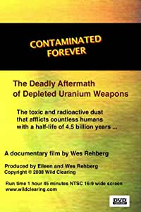 Contaminated Forever: The Deadly Aftermath of DU Weapons