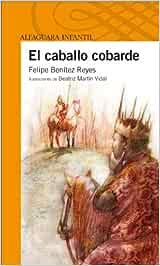 EL CABALLO COBARDE (Infantil Naranja 10 Años)