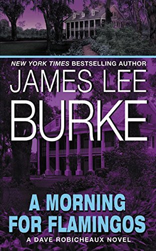 (Morning for Flamingos, A by James Lee Burke)