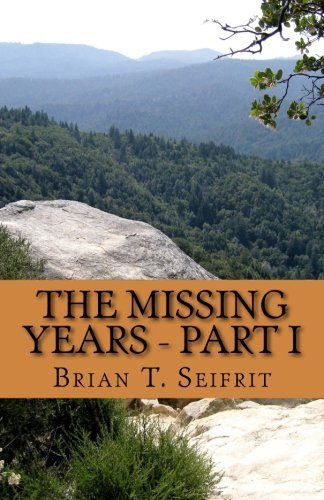 Download The Missing Years - Part I: A Tyrell Sloan Western Adventure (Red Rock Canyon) (Volume 3) pdf epub