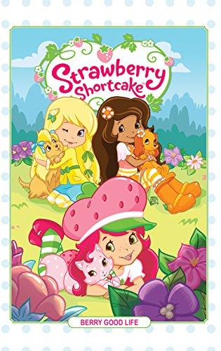 2017 Strawberry - Strawberry Shortcake Vol. 3: Berry Good Life (Strawberry Shortcake (2016-2017))