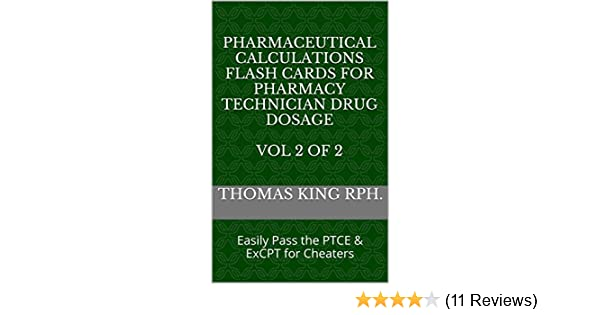 Amazon pharmaceutical calculations flash cards for pharmacy amazon pharmaceutical calculations flash cards for pharmacy technician drug dosage vol 2 of 2 easily pass the ptce excpt for cheaters ebook thomas fandeluxe Gallery