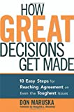 How Great Decisions Get Made, Don Maruska, 0814407935