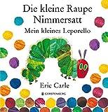 Die kleine Raupe Nimmersatt: Mein kleines Leporello