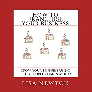 How to Franchise Your Business Hörbuch