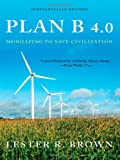 Plan B 4.0, Plan B 4.0 Staff and Lester R. Brown, 0393337197