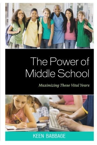 The Power of Middle School: Maximizing These Vital Years