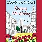 Kissing Mr Wrong | Sarah Duncan