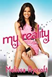 By Melissa Rycroft - My Reality (Reprint) (2014-09-28) [Paperback]