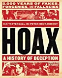 An entertaining collection of the most audacious and underhanded deceptions in the history of mankind, from sacred relics to financial schemes to fake art, music, and identities.   World history is littered with tall tales and those who have ...