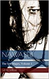 Nawashi: The Sex Mages, Volume 1