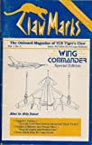 Claw Marks: The Onboard Magazine of TCS Tiger's Claw (Wing Commander, Vol. 1, No. 4, Issue #4/2654 (Hard Copy Edition))