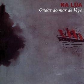 na lua from the album ondas do mar de vigo july 26 1992 format mp3 be