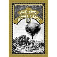 Balonla 5 Hafta: Olağanüstü Yolculuklar 9