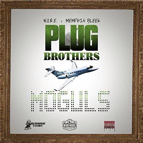 Plug Brothers: Moguls [Explicit]