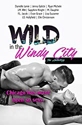 Wild in the Windy City: The Anthology
