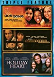 Our Song / Jason's Lyric / Holiday Heart (Triple Feature)