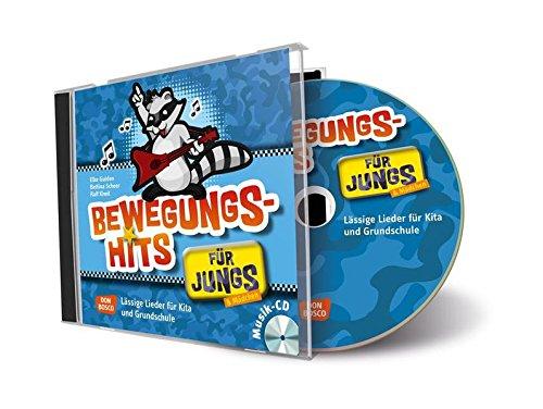 Bewegungshits für Jungs - CD - Lässige Lieder für Kita und Grundschule (Jungs in der Kita - Praxisideen für eine geschlechterbewusste Erziehung)