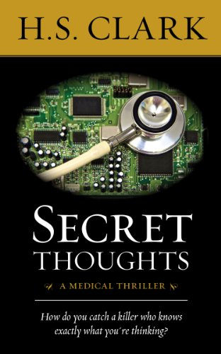 Secret Thoughts: a medical thriller (A Dr. Powers Mystery) Kindle Edition
