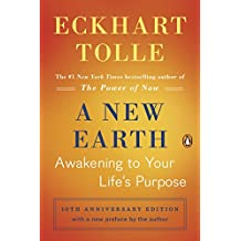 A New Earth: Awakening to Your Life's Purpose (Oprah's Book Club, Selection 61)