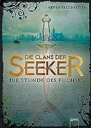 Die Clans der Seeker (1). Die Stunde des Fuchses (German Edition)