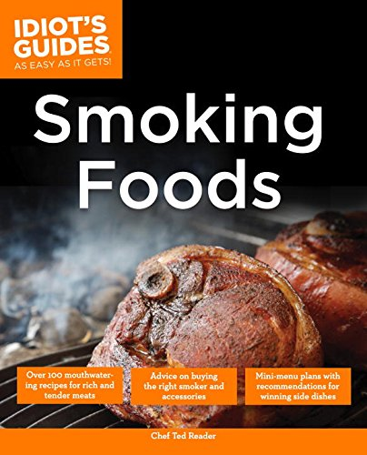 the-complete-idiots-guide-to-smoking-foods-complete-idiots-guides-lifestyle-paperback