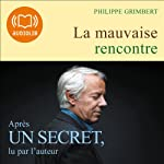 La mauvaise rencontre | Philippe Grimbert