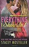 Everything I Shouldn't, Stacey Mosteller, 150247414X