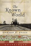 The Known World (Today Show Book Club # 17)