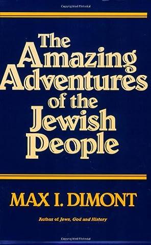 The Amazing Adventures of the Jewish People (Amazing People)