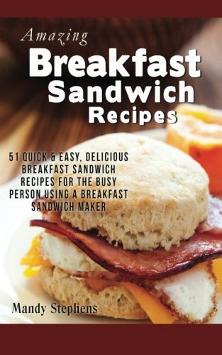 best sandwich maker recipes - 7