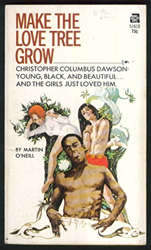 Tree Oneill - Martin O'Neill: Make the Love Tree Grow PBO 1st ed 1969 GGA