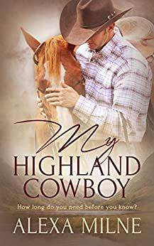 My Highland Cowboy by [Milne, Alexa]