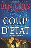 Coup D'Etat, Ben Coes, 0312580762