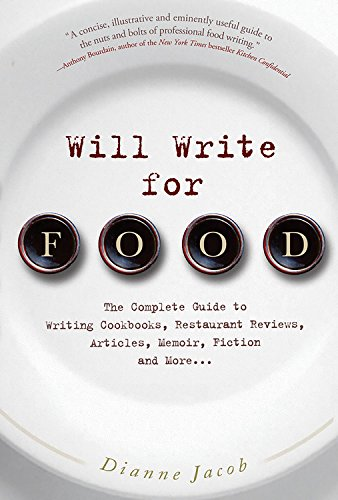 Will Write for Food: The Complete Guide to Writing...